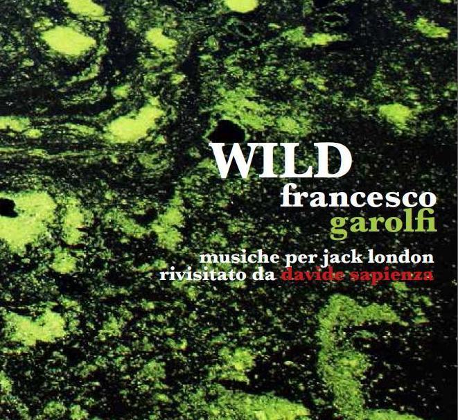 wild francesco garolfi